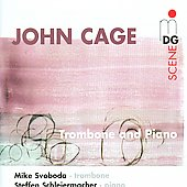 SCENE  Cage: Trombone and Piano Music / Svoboda, Schleiermacher