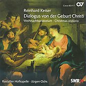 Keiser: Christmas Oratorio;  Graupner: Magnificat / Ochs, Rastatter Hofkapelle