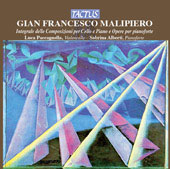 Malipiero: Complete Works for Cello and Piano, Piano Works / Paccagnella, Alberti