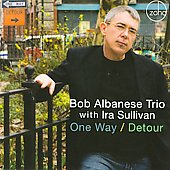 Bob Albanese: One Way/Detour