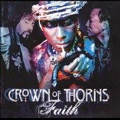 Crown of Thorns: Faith [Bonus Tracks]