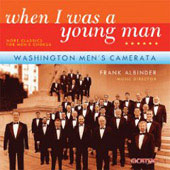 When I was a young man - More Classics for Men's Chorus / Albinder, Washington Men's Camerata