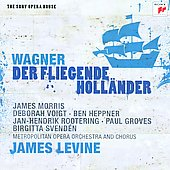 Richard Wagner: Der fliegende Holl&auml;nder / James Levine, Debrorah Voigt, Metropolitan Opera Orchestra