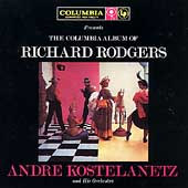 André Kostelanetz & His Orchestra: Columbia Album of Richard Rodgers