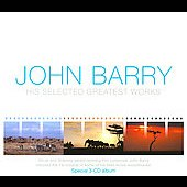 John Barry (Conductor/Composer): His Selected Greatest Works: Original Soundtrack