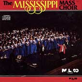 The Mississippi Mass Choir: The Mississippi Mass Choir
