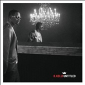 R. Kelly: Untitled [Clean] [PA]
