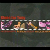 Jimmy Haslip/Alan Pasqua/Allan Holdsworth/Chad Wackerman: Blues for Tony *