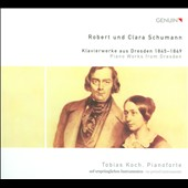 Robert & Clara Schumann: Piano Works From Dresden. 1845-1849