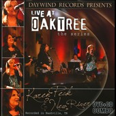 Karen Peck/Karen Peck & New River/New River: Live At Oak Tree: the Series