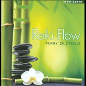 Terry Oldfield: Reiki Flow