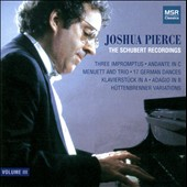 The Schubert Recordings / Joshua Pierce, piano