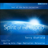 Terry Oldfield: Spirit of the World