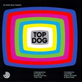 Various Artists: Top Dog: A Retrospective of Classic TV & Radio Themes 1960-1982