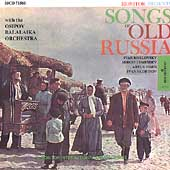Various Artists: Songs of Old Russia [Monitor]