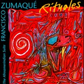 Francisco Zumaqué: Rituales: The Afroamerindian Suite