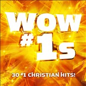 Various Artists: Wow #1s: 30 #1 Christian Hits