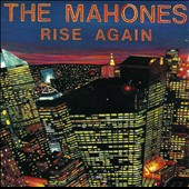 The Mahones: Rise Again [PA]