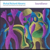 Fred Anderson (Sax)/George Lewis (Trombone/Electronics)/Muhal Richard Abrams: SoundDance [Digipak] *