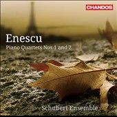 Enescu: Piano Quartets Nos. 1 & 2