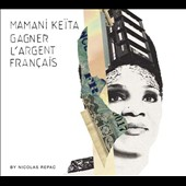 Mamani Ke&#239;ta: Gagner L'Argent Fran&#231;ais [Digipak] *