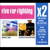 Five for Fighting: America Town/The Battle for Everything