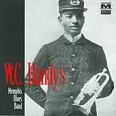 W.C. Handy: W.C. Handy's Memphis Blues Band *