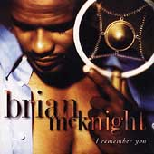 Brian McKnight: I Remember You