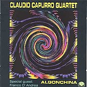 Claudio Cupurro Quartet: Algonchina