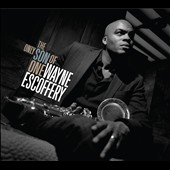 Wayne Escoffery: The  Only Son of One [Digipak] *