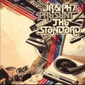 JR/J.R. & PH7/PH7: The Standard *