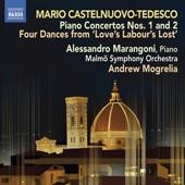 Mario Castelnuovo-Tedesco: Piano Concertos nos 1 & 2; 4 Dances from