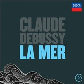 Claude Debussy: La Mer; Afternoon of a faun; Three Nocturnes; Jeux / Charles Dutoit