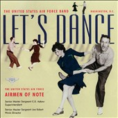 US Air Force Airmen of Note: Let's Dance