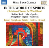 In the World of the Spirits: Christmas Classics for Wind Band by Reed, Holst, Broughton