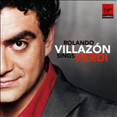 Rolalndo Villazon Sings Verdi / Rolando Villazon, tenor