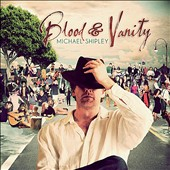 Michael Shipley: Blood & Vanity