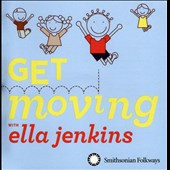 Ella Jenkins: Get Moving with Ella Jenkins