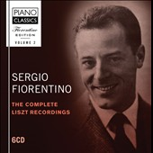 Fiorentino Edition, Vol. 2: The Complete Liszt Recordings / Sergio Fiorentino, piano [6 CDs]