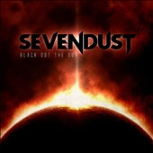Sevendust: Black Out the Sun *