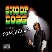 Snoop Dogg: Live at Coachella [PA] *