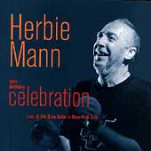 Herbie Mann: 65th Birthday Celebration: Live at the Blue Note in New York City