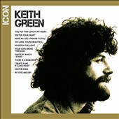 Keith Green: Icon