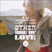Amy Stroup: Other Side of Love: Session One [EP]