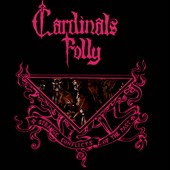Cardinals Folly: Strange Conflicts of the Past