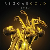Various Artists: Reggae Gold 2013 [7/15]