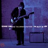 Ronnie Earl & the Broadcasters: The Colour of Love