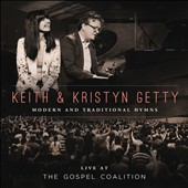 Keith & Kristyn Getty: Live at the Gospel Coalition *