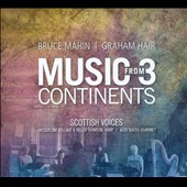 Bruce Mahin, Graham Hair: Music from 3 Continents / Frances Morrision-Allen, soprano; Anne Lewis, mz; Helen Thomson, harp