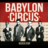 Babylon Circus: Never Stop [Digipak] *